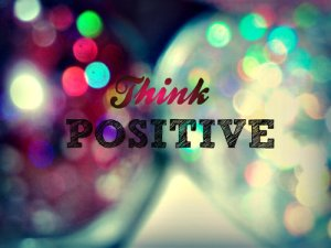 Piensa positivo