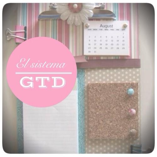 Organízate con eficacia con el sistema GTD